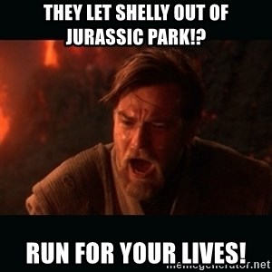 "Obi Wan Kenobi ""You were my brother!"" - They let Shelly out of Jurassic Park!? Run for your lives!"