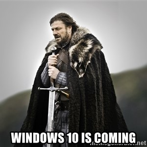 ned stark as the doctor -  Windows 10 is coming