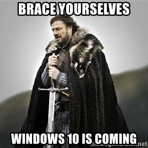 ned stark as the doctor - Brace Yourselves Windows 10 is coming