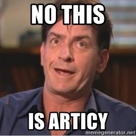 Sheen Derp - NO THIS IS ARTICy