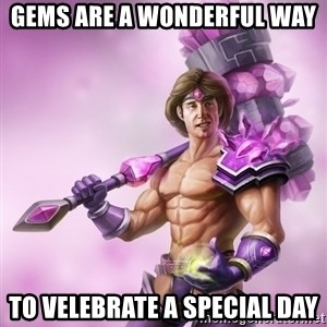 Taric - GEMS ARE A WONDERFUL WAY TO VELEBRATE A SPECIAL DAY