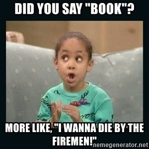 """Raven Symone - Did you say """"Book""""? More like, """"I wanna die by the firemen!"""""""