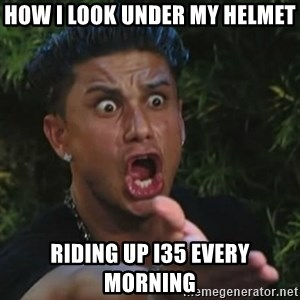 Angry Guido  - how i look under my helmet riding up I35 every morning