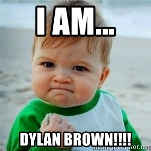 baby - i am... dylan brown!!!!