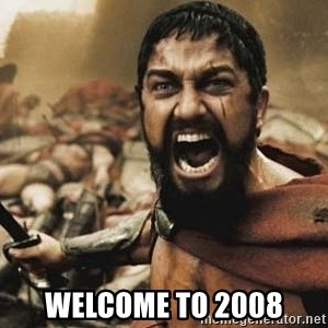 300 -  welcome to 2008