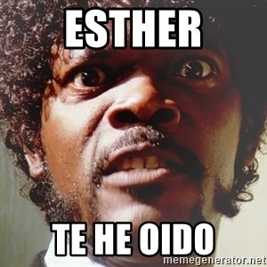 Mad Samuel L Jackson - ESTHER TE HE OIDO