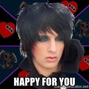 Emo Oldfag -  happy for you