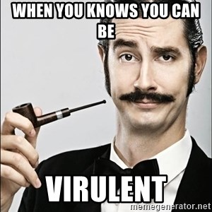 Rich Guy - When you knows you can be  Virulent