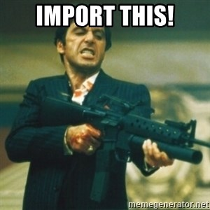 Tony Montana - Import this!
