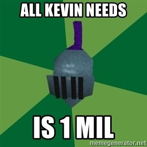 Runescape Advice - all kevin needs is 1 mil