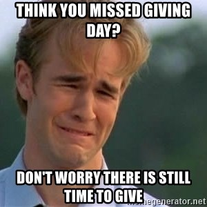 James Van Der Beek - Think you missed giving day? Don't worry there is still time to give