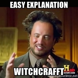 History guy - easy explanation witchcrafft