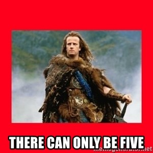 Highlander -  THERE CAN ONLY BE FIVE