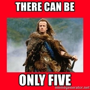 Highlander - THERE CAN BE ONLY FIVE