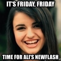 Friday Derp - it's friday, friday time for ali's newflash