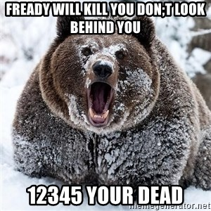 Clean Cocaine Bear - fready will kill you don;t look behind you 12345 your dead