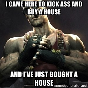 Duke Nukem Forever - I Came Here to Kick Ass and Buy a House And I've Just Bought a House