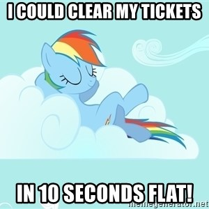 Rainbow Dash Cloud - I could clear my tickets In 10 seconds flat!