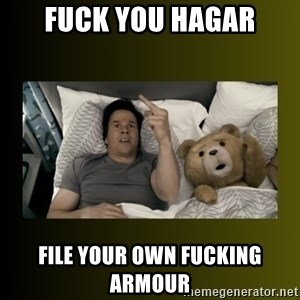 ted fuck you thunder - Fuck you hagar File your own fucking armour