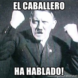 Successful Hitler - el caballero ha hablado!