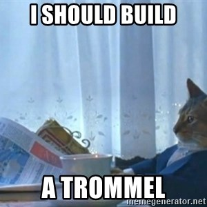newspaper cat realization - I SHOULD BUILD A TROMMEL