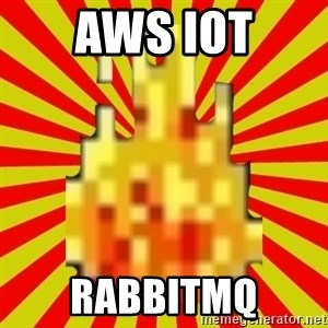 Instant Flame War - AWs IoT RabbitMQ