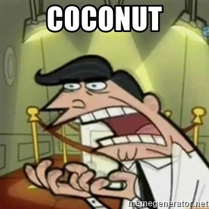 If i had one - COCONUT