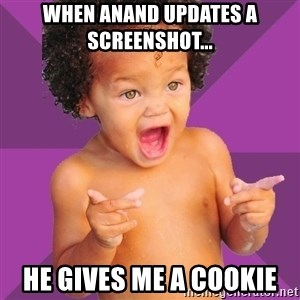 Baby $wag - When Anand updates a screenshot... he gives me a cookie