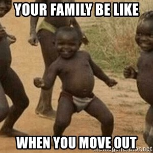 Success African Kid - YOUR FAMILY BE LIKE WHEN YOU MOVE OUT