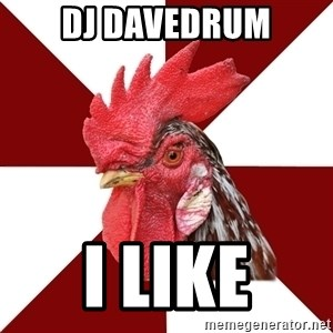 Roleplaying Rooster - Dj davedrum I like