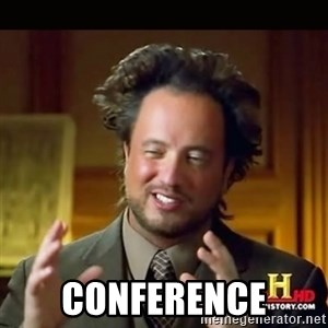History guy -  CONFERENCE