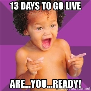 Baby $wag - 13 Days to go live Are...you...Ready!