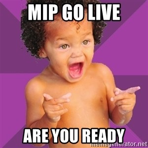 Baby $wag - Mip go live are you ready