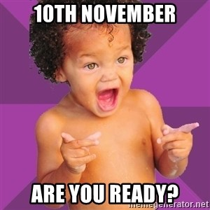 Baby $wag - 10th November Are you ready?