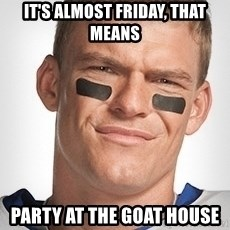 Thad Castle - It's almost Friday, that means Party at the goat house
