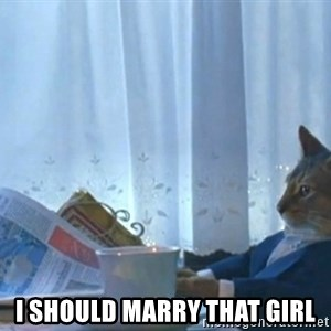 newspaper cat realization -  I should marry that girl