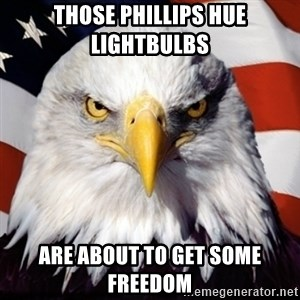 Freedom Eagle  - Those Phillips hue lightbulbs are about to get some freedom