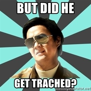 mr chow - But did he  Get trached?