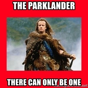 Highlander - the parklander there can only be one