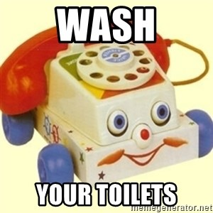Sinister Phone - wash your toilets