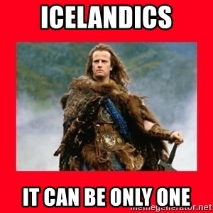 Highlander - Icelandics It can be only one