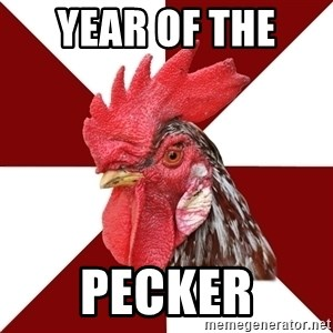 Roleplaying Rooster - Year of the  pecker