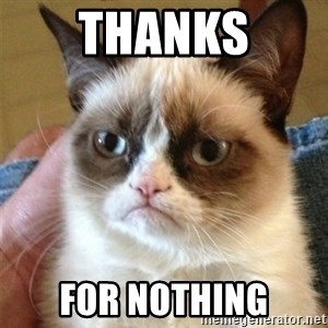 Grumpy Cat  - Thanks For nothing