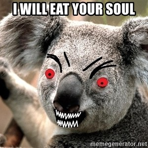 Abortion Koala - I will eat your soul