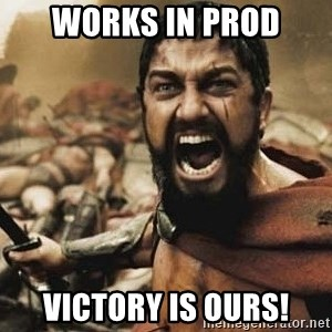 300 - Works in Prod Victory is ours!