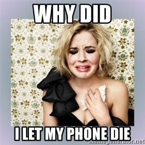 Crying Girl - why did i let my phone die