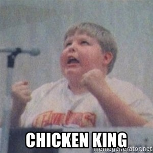 The Fotographing Fat Kid  -  Chicken King