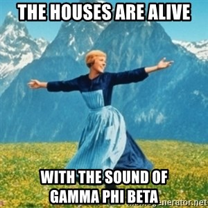 Sound Of Music Lady - THE HOUSES ARE ALIVE WITH THE SOUND OF             GAMMA PHI BETA