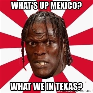 R-Truth - What's up Mexico? What we in Texas?