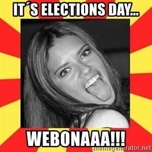La Tipa Hueca - it´s elections day... webonaaa!!!